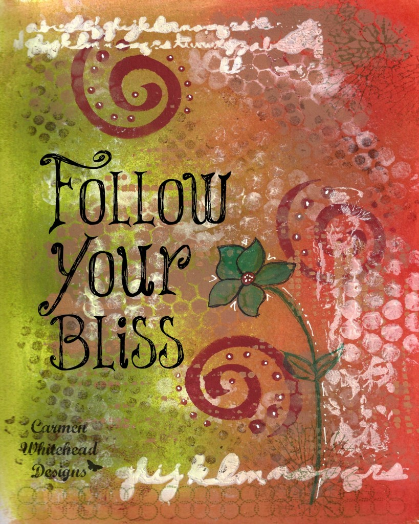 Follow your bliss wm