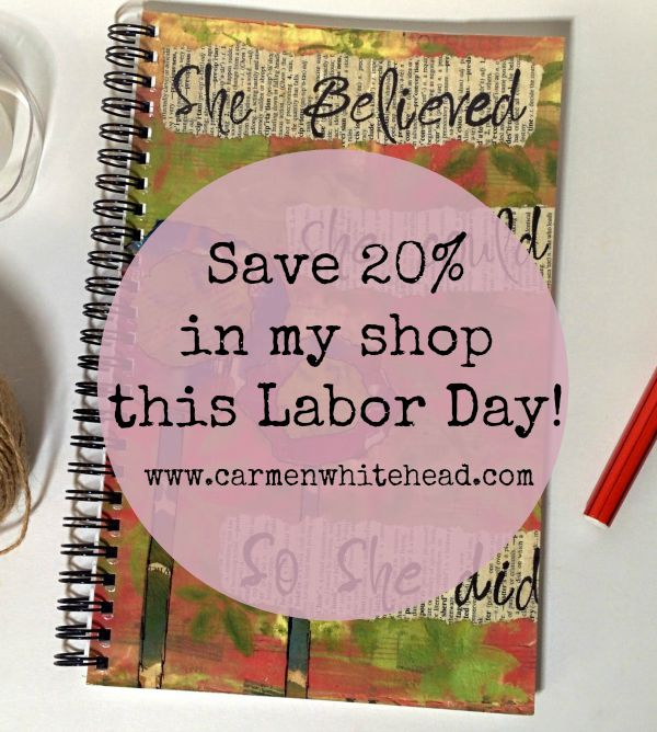 Labor Day weekend sale in my shop! www.carmenwhitehead.com