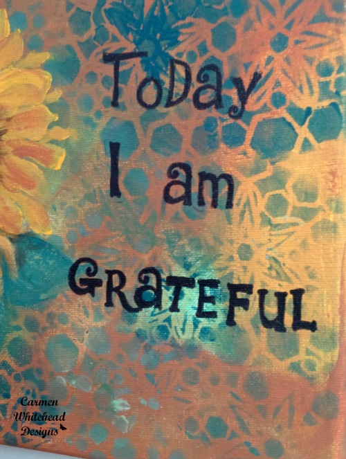 "Today I am grateful canvas - original 10"" x 8"" created by www.carmenwhitehead.com"