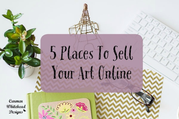 5 places to sell your art online carmen whitehead designs for How to sell drawings online