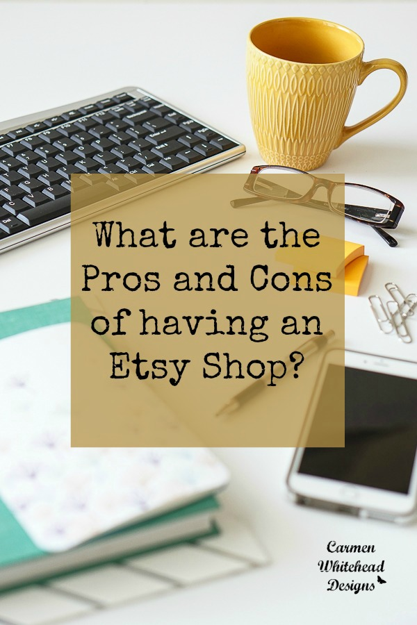 What are the pros and cons of having an Etsy shop