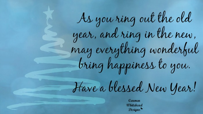 Have a blessed New Year! www.carmenwhitehead.com