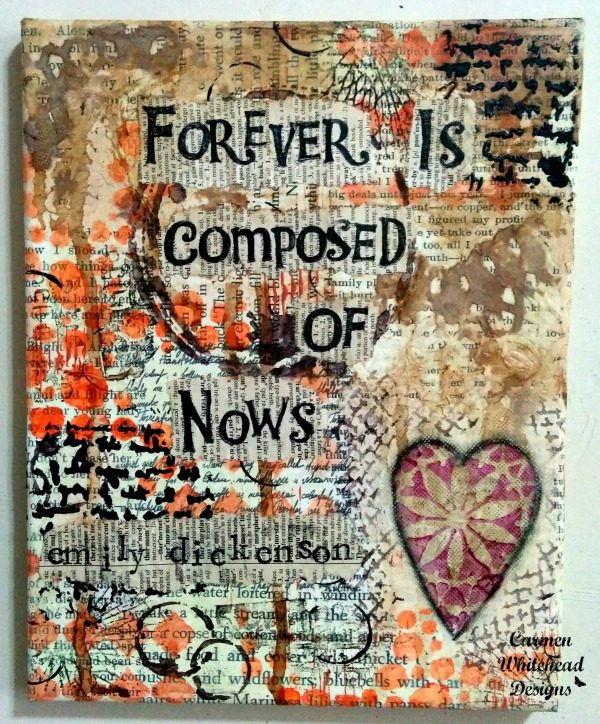 Forever is Composed of Nows - Emily Dickenson original mixed media canvas