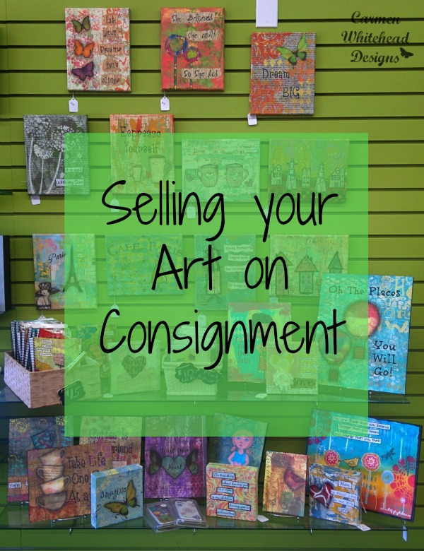 Selling your art on consignment by www.carmenwhitehead.com