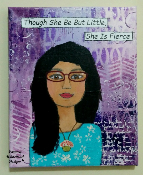Though she be but little, she is fierce. Commission canvas created by www.carmenwhitehead.com with The Crafter's Workshop stencils. #tcwstencillove