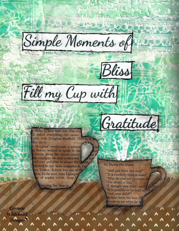 Simple moments of Bliss, Fill my Cup with Gratitude - Coffee art print created by Carmen Whitehead Designs