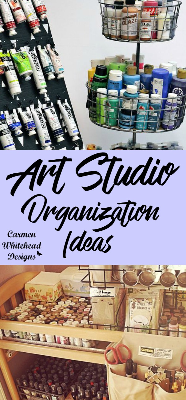Art Studio Organization Ideas Carmen Whitehead Designs