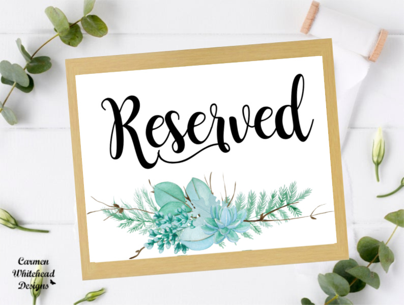 Reserved Signs for Ceremony Aisle or Reception Table.  Succulents
